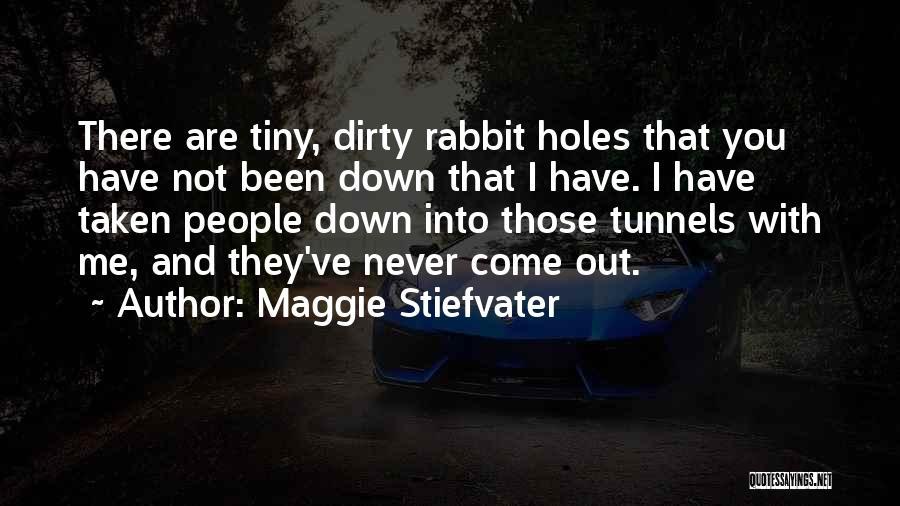 Taken Quotes By Maggie Stiefvater