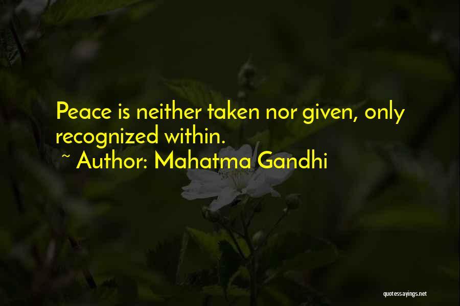 Taken Quotes By Mahatma Gandhi