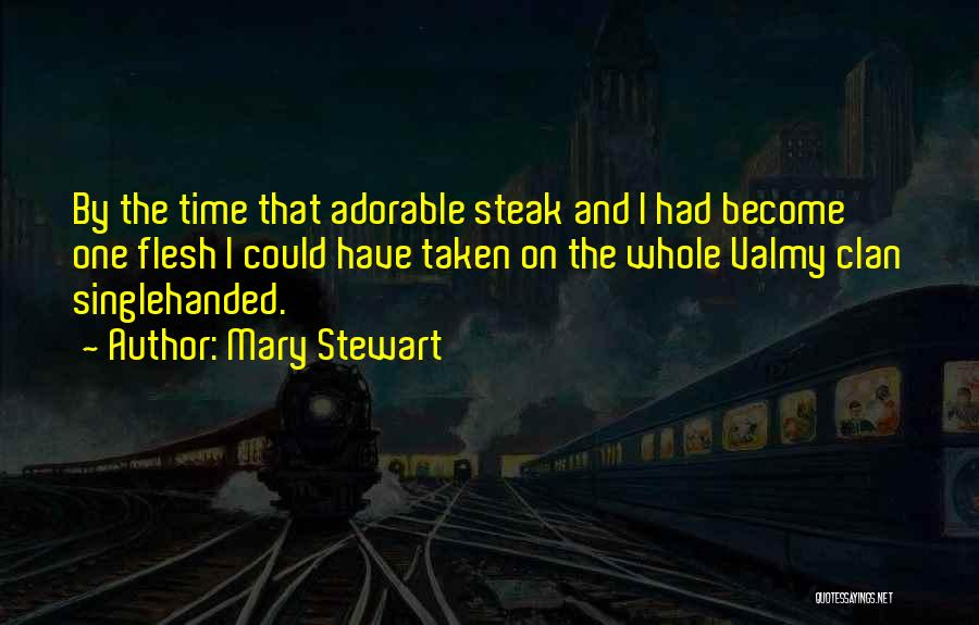 Taken Quotes By Mary Stewart