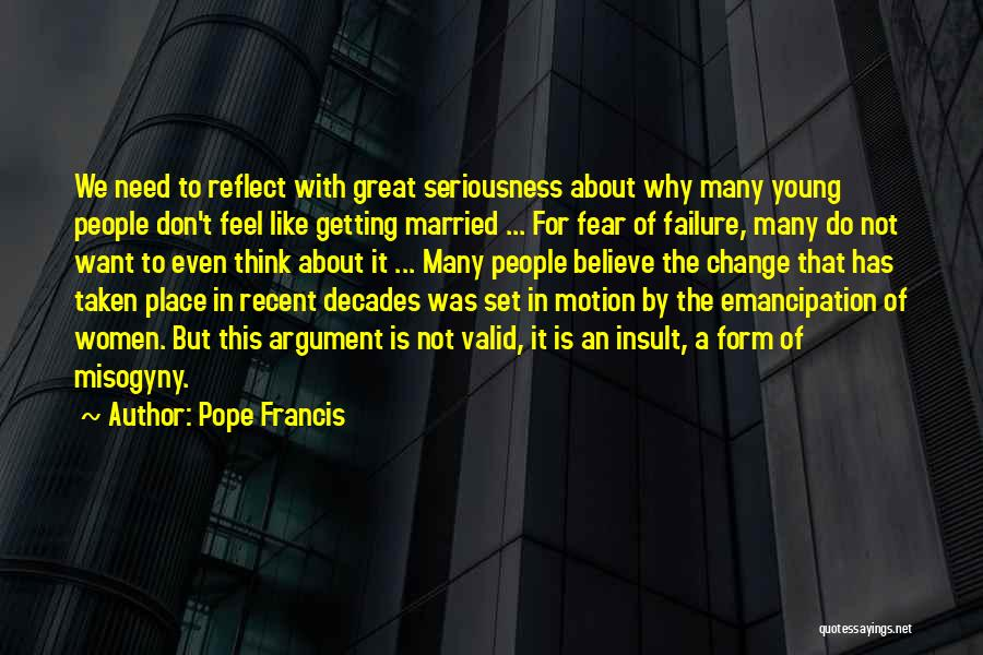 Taken Quotes By Pope Francis