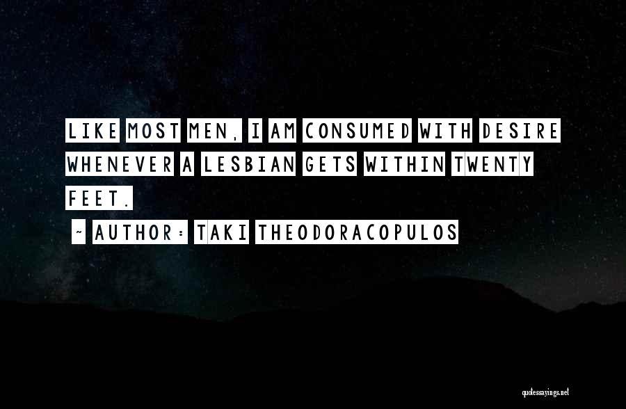 Taki Theodoracopulos Quotes 1065595