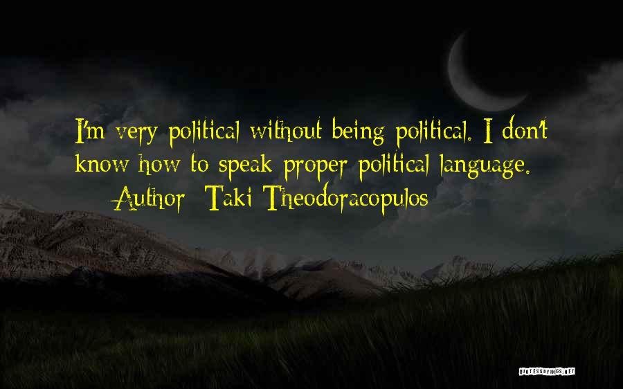 Taki Theodoracopulos Quotes 1204396