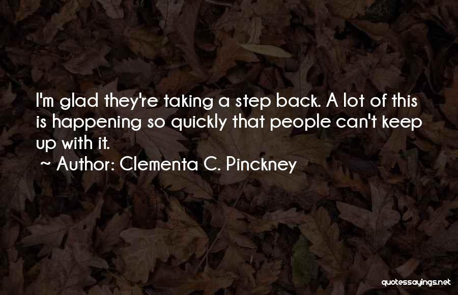 Taking A Few Steps Back Quotes By Clementa C. Pinckney