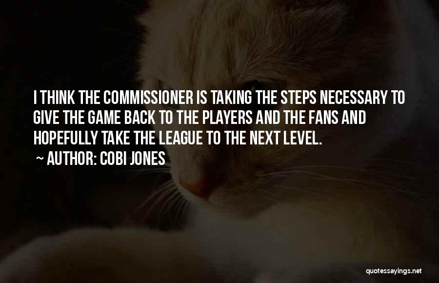 Taking A Few Steps Back Quotes By Cobi Jones