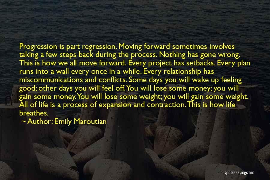 Taking A Few Steps Back Quotes By Emily Maroutian