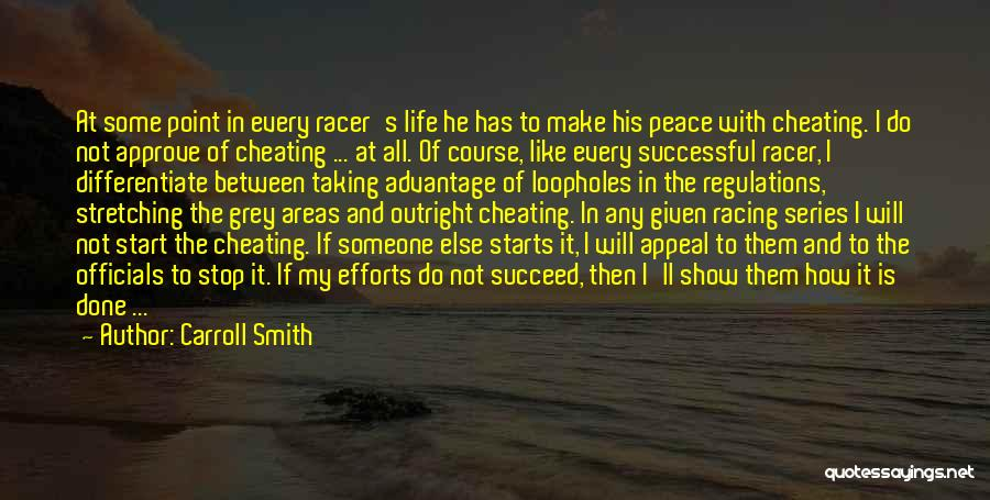 Taking Advantage Of Someone Quotes By Carroll Smith