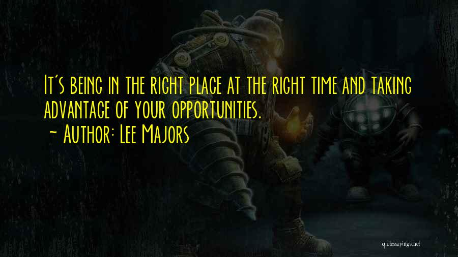 Taking Advantage Of Someone Quotes By Lee Majors