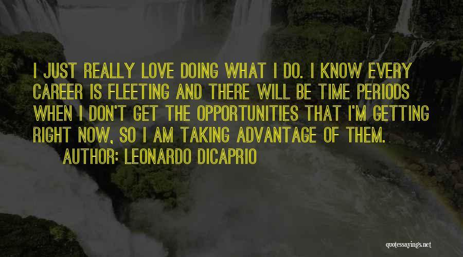 Taking Advantage Of Someone Quotes By Leonardo DiCaprio