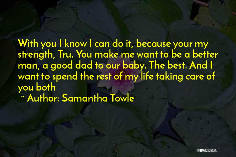 Taking Care Of Baby Quotes By Samantha Towle