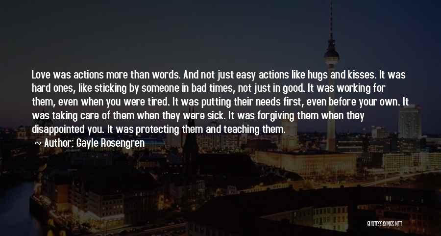 Taking Care Of Someone Quotes By Gayle Rosengren