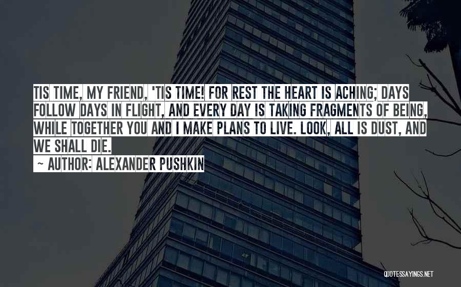 Taking Flight Quotes By Alexander Pushkin