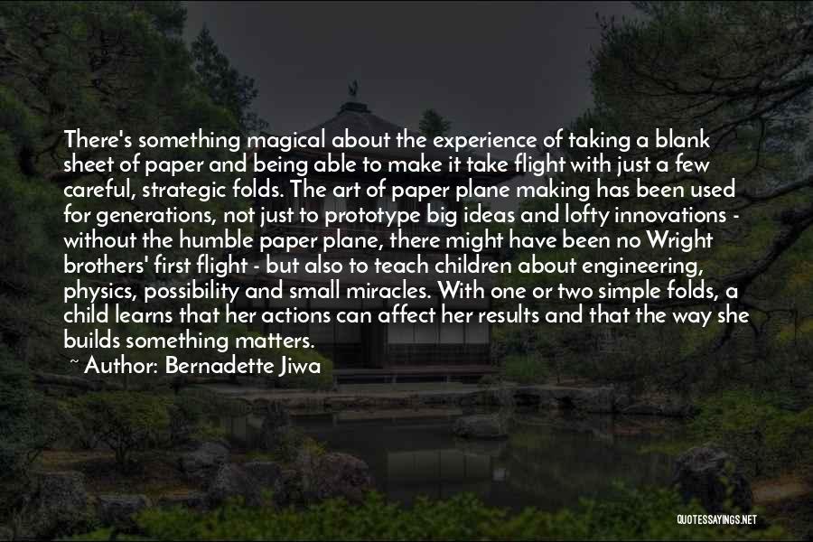 Taking Flight Quotes By Bernadette Jiwa