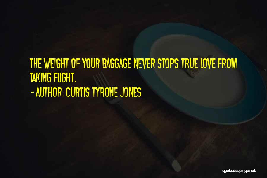 Taking Flight Quotes By Curtis Tyrone Jones
