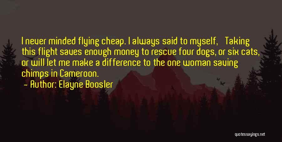 Taking Flight Quotes By Elayne Boosler