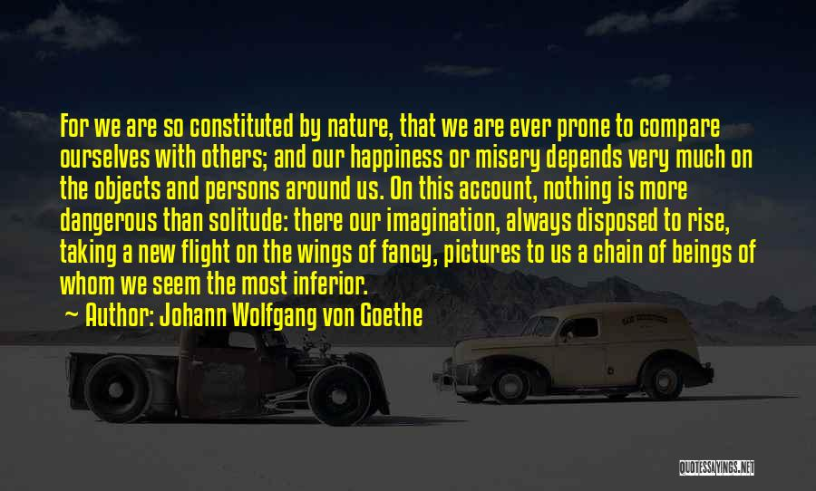 Taking Flight Quotes By Johann Wolfgang Von Goethe
