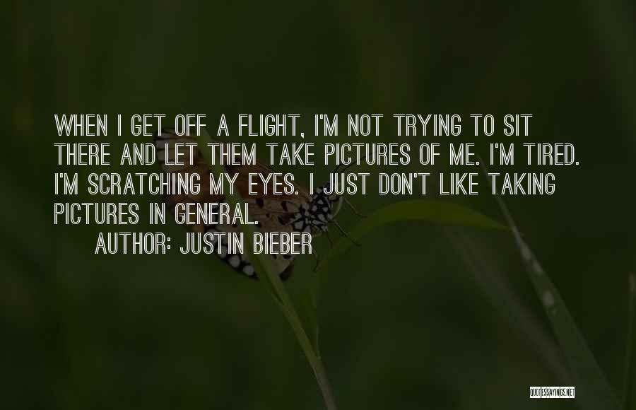 Taking Flight Quotes By Justin Bieber