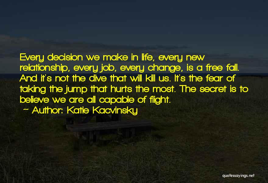 Taking Flight Quotes By Katie Kacvinsky