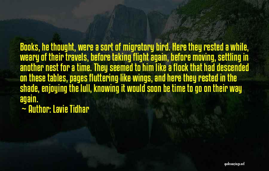 Taking Flight Quotes By Lavie Tidhar