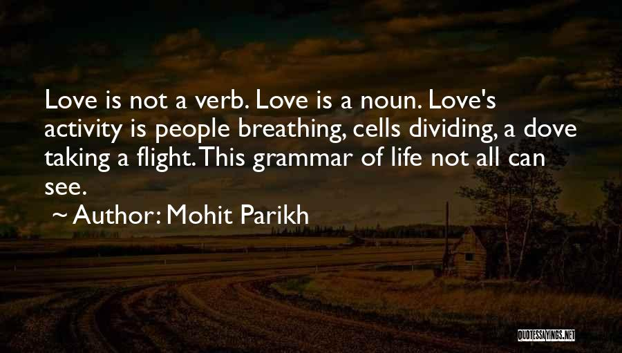 Taking Flight Quotes By Mohit Parikh