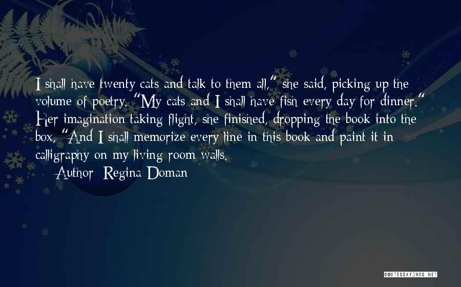 Taking Flight Quotes By Regina Doman