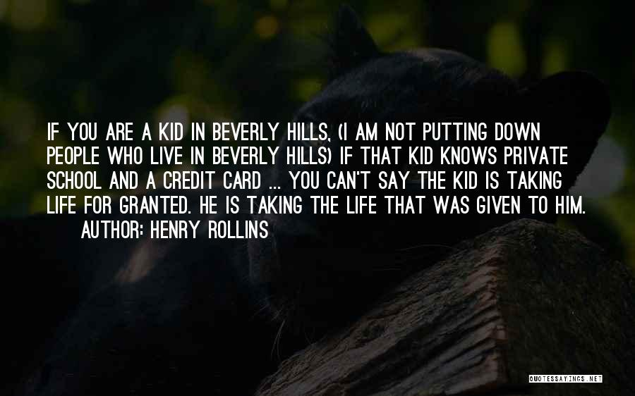 Taking Her For Granted Quotes By Henry Rollins