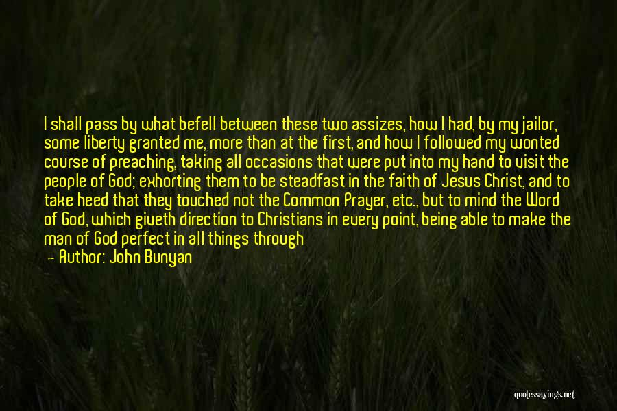 Taking Her For Granted Quotes By John Bunyan