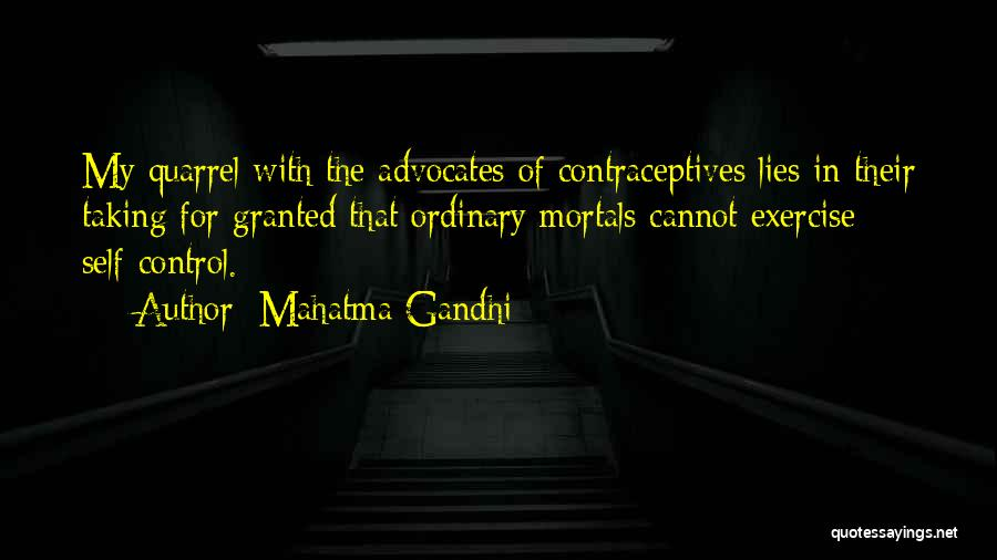 Taking Her For Granted Quotes By Mahatma Gandhi