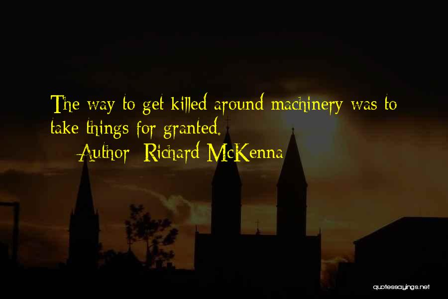 Taking Her For Granted Quotes By Richard McKenna