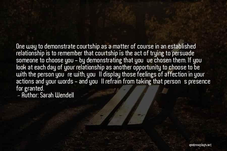 Taking Her For Granted Quotes By Sarah Wendell