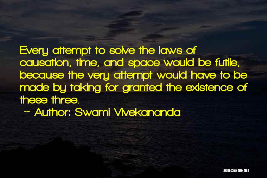 Taking Her For Granted Quotes By Swami Vivekananda