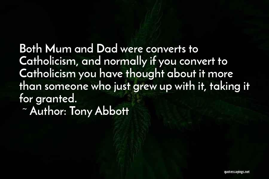 Taking Her For Granted Quotes By Tony Abbott