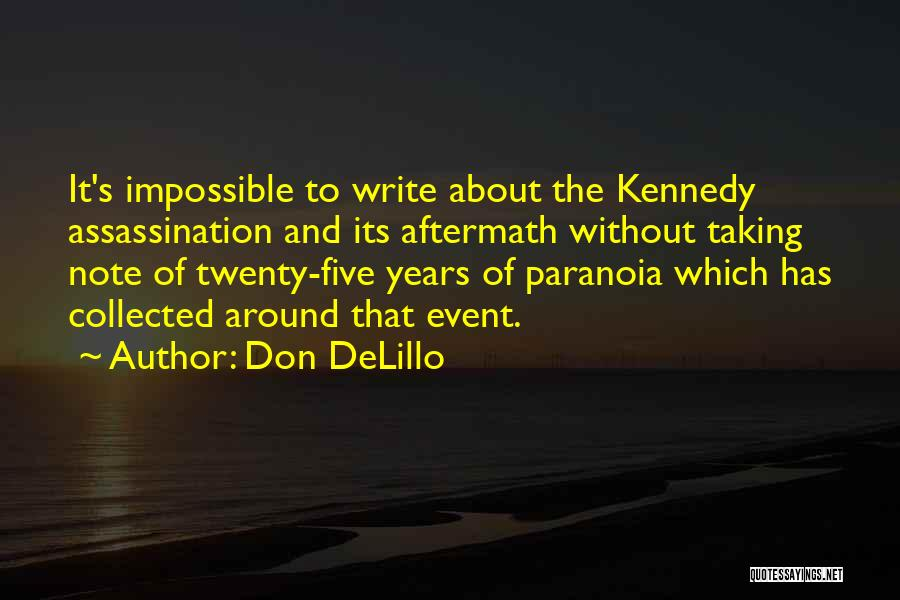Taking Note Quotes By Don DeLillo