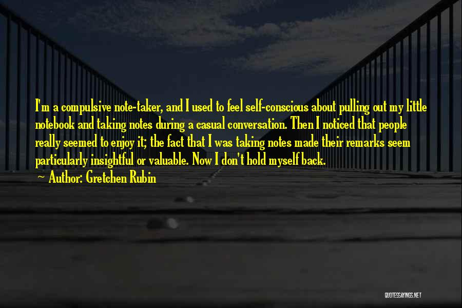 Taking Note Quotes By Gretchen Rubin