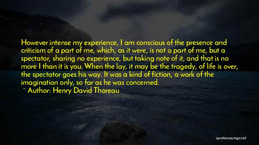 Taking Note Quotes By Henry David Thoreau