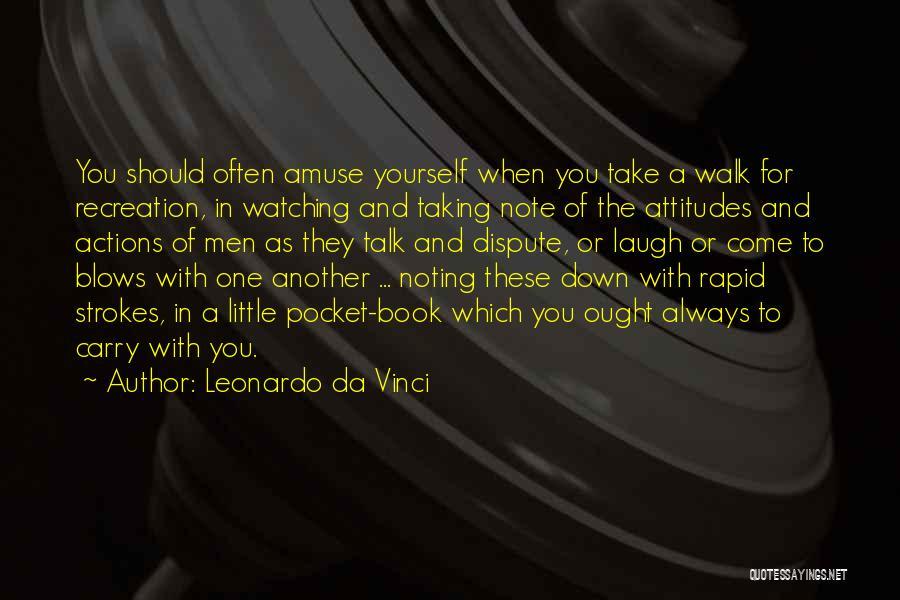 Taking Note Quotes By Leonardo Da Vinci