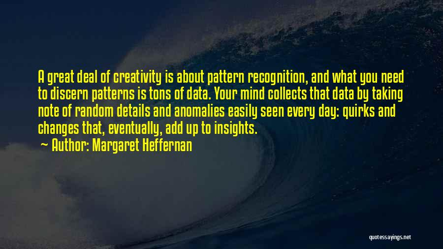 Taking Note Quotes By Margaret Heffernan