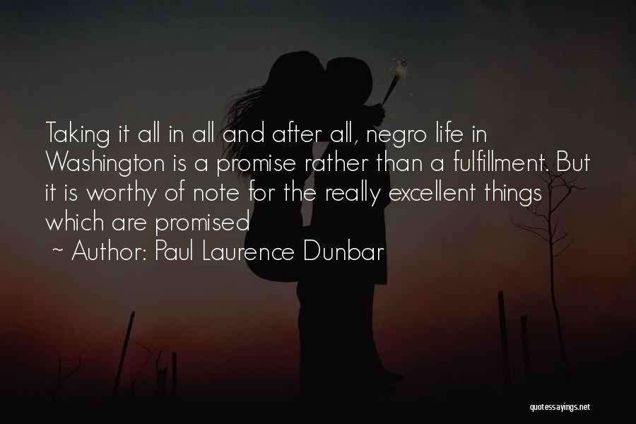 Taking Note Quotes By Paul Laurence Dunbar