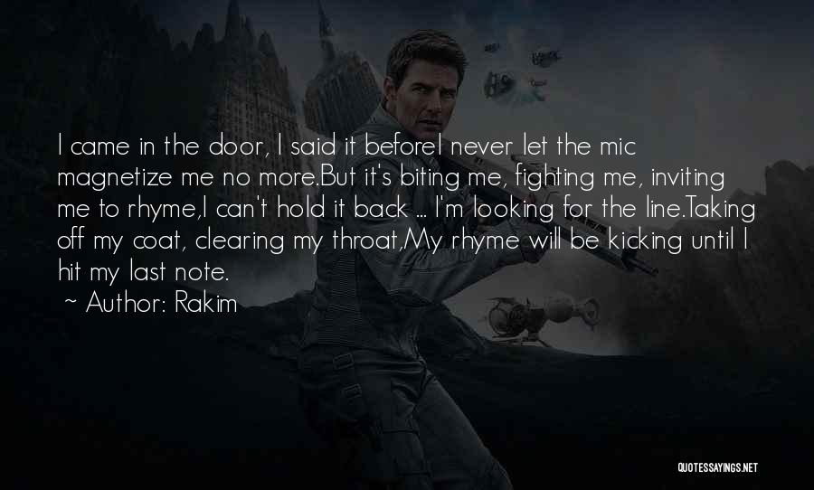 Taking Note Quotes By Rakim