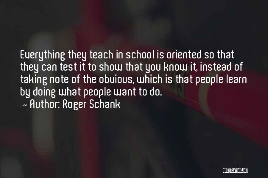 Taking Note Quotes By Roger Schank