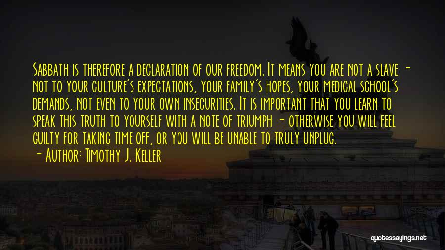 Taking Note Quotes By Timothy J. Keller