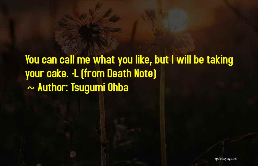 Taking Note Quotes By Tsugumi Ohba
