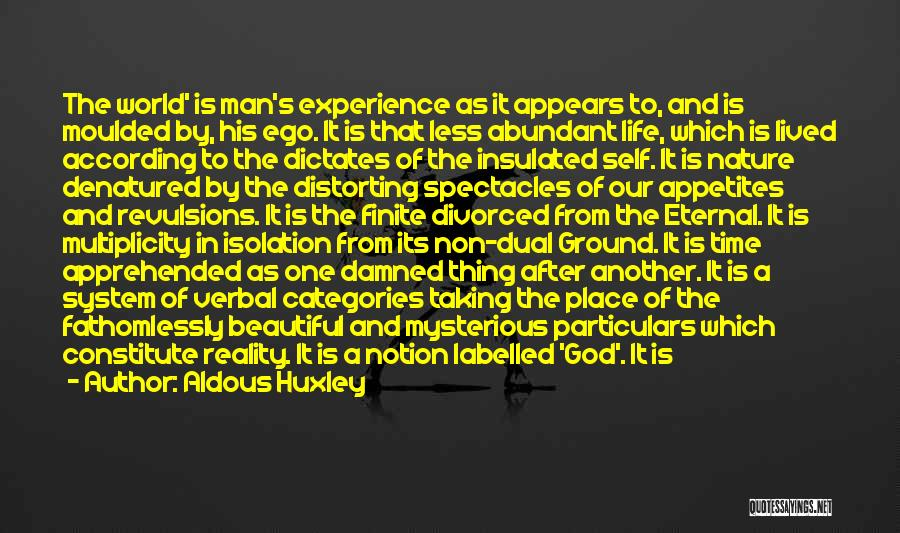 Taking One's Life Quotes By Aldous Huxley