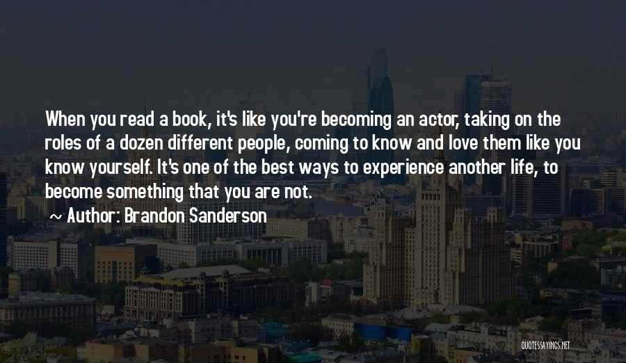 Taking One's Life Quotes By Brandon Sanderson