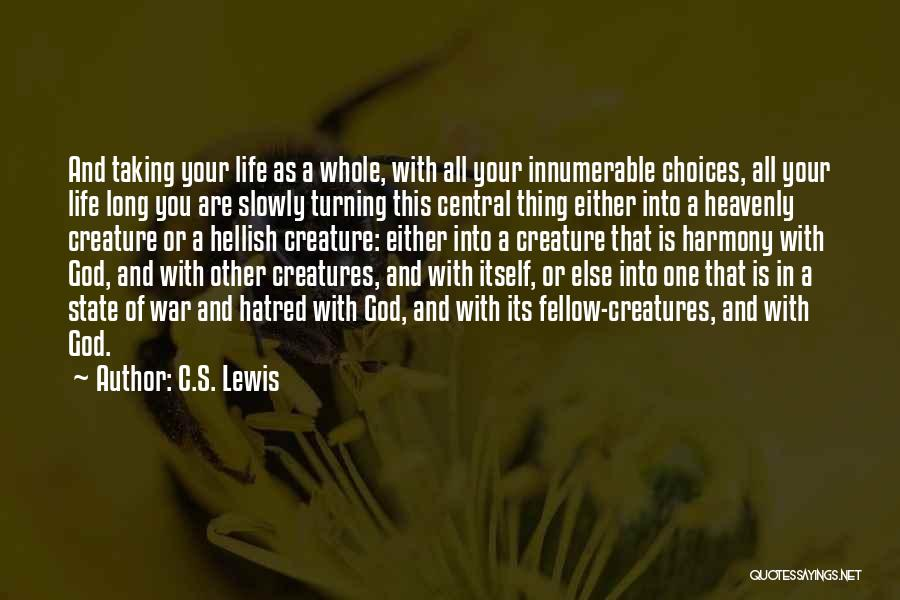Taking One's Life Quotes By C.S. Lewis