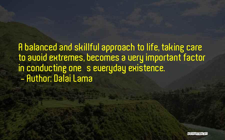 Taking One's Life Quotes By Dalai Lama