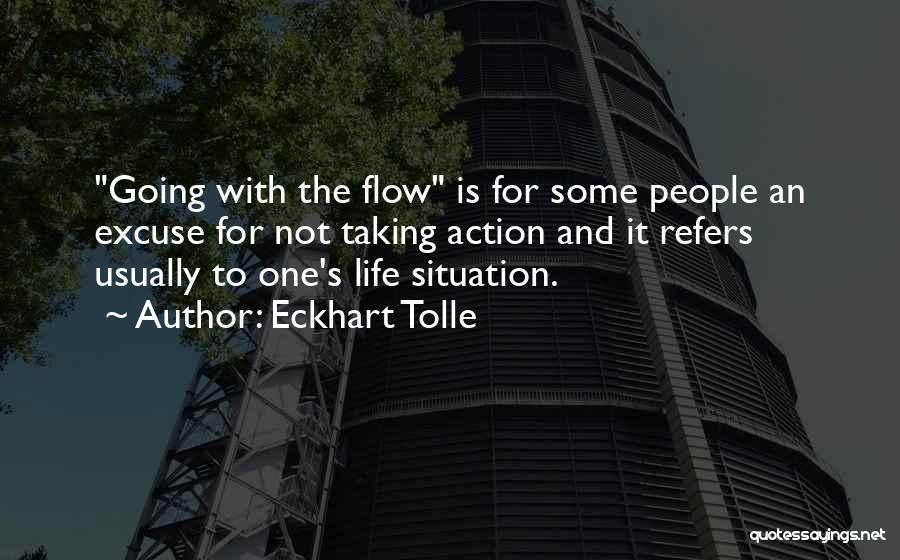 Taking One's Life Quotes By Eckhart Tolle