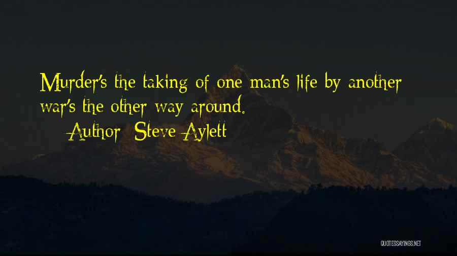 Taking One's Life Quotes By Steve Aylett