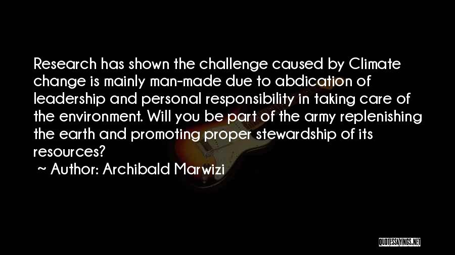 Taking Personal Responsibility Quotes By Archibald Marwizi