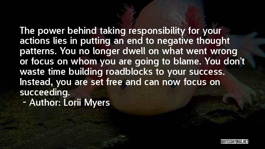 Taking Personal Responsibility Quotes By Lorii Myers