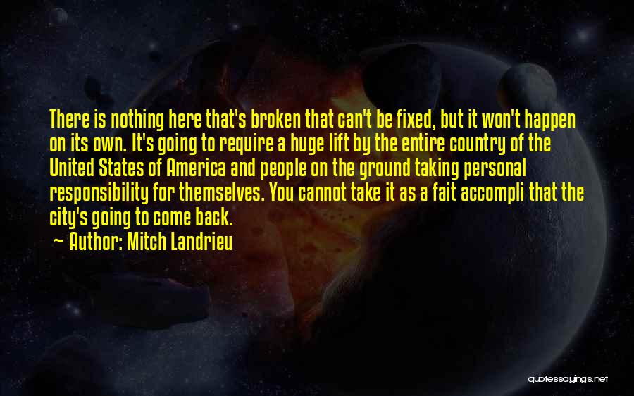 Taking Personal Responsibility Quotes By Mitch Landrieu